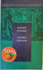 Andre Scrima - Despre isihasm, 2003 foto