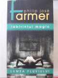 LABIRINTUL MAGIC - PHILIP JOSE FARMER
