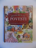 TEZAURUL CU POVESTI , O COLECTIE MAGICA DE POVESTI NEMURITOARE , 2005