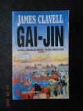 JAMES CLAVELL - GAI-JIN volumul 1