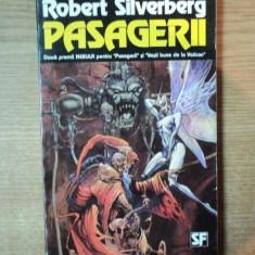 PASAGERII de ROBERT SILVERBERG , 1994