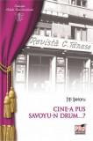 Cine-a pus Savoyu-n drum...? | Titi Selaru
