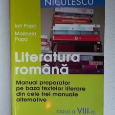 LITERATURA ROMANA CLASA A VIII A MANUAL PREPARATOR PE BAZA TEXTELOR LITERARE