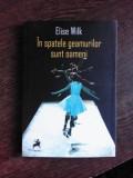 IN SPATELE GEAMURILOR SUNT OAMENI - ELISE WILK (5 PIESE DE TEATRU)