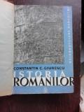 ISTORIA ROMANILOR DIN CELE MAI VECHI TIMPURI SI PANA LA MOARTEA LUI ALEXANDRU CEL BUN (1432) - CONSTANTIN C. GIURESCU VOL.1