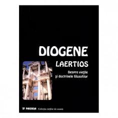 Despre vietile si doctrinele filosofilor | Diogenes Laertios