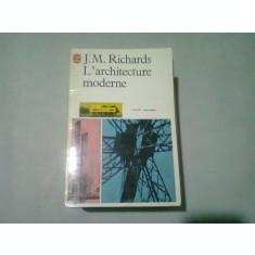L'ARCHITECTURE MODERNE - J.M. RICHARDS