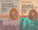 WILLI MEINCK - ULUITOARELE AVENTURI ALE LUI MARCO POLO ( 2 VOL )