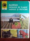 COLECȚIA CALEIDOSCOP - ALERGIA PRODUSA DE PLANTE, ANIMALE ȘI PESTICIDE