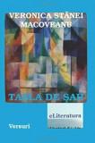 Tabla de sah. Versuri/Veronica Stanei Macoveanu