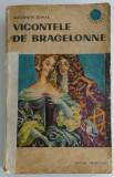Alexandre Dumas - Vicontele de Bragelonne - Volumul III