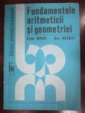 Fundamentele aritmeticii si geometriei-Radu Miron, Dan Branzei