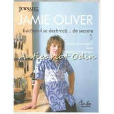 Bucatarul Se Dezbraca De Secrete V - Jamie Oliver