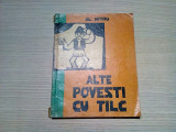 ALTE POVESTI CU TILC - Al. Mitru - GETA BRATESCU (ilustratii) - 1961, 80 p.