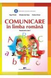 Comunicare in Limba romana - Clasa 1 - Manual - Olga Piriiala, Mihaela Ada Radu, Rodica Chiran