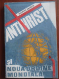 Antihrist si noua ordine mondiala