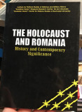 The Holocaust and Romania : history and contemporary signifiance