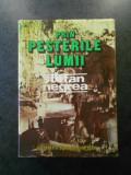 STEFAN NEGREA - PRIN PESTERILE LUMII (1979, editie cartonata)