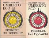 Pendulul Lui Foucault I, II - Umberto Eco