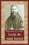 Lectii de viata harica - Sfantul Ioan de Kronstadt