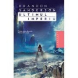 Cumpara ieftin Ultimul imperiu - Brandon Sanderson. Traducere de Ana-Veronica Mircea