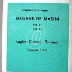 Organe de masini. vol. I b, vol. I c. Lagare. Cuzineti. Rulmenti
