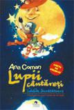 Lupii cantareti si Lebada invatatoare/Ana Coman, Cununi de Stele