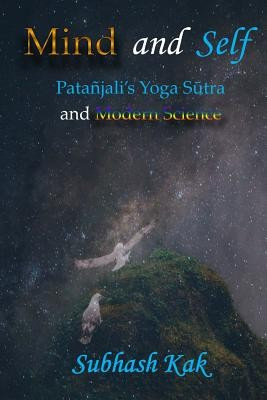 Mind and Self: Patanjali's Yoga Sutra and Modern Science foto