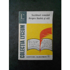 GH. BULGAR - SCRIITORI ROMANI DESPRE LIMBA SI STIL