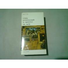 VIATA AVENTUROASA A OPERELOR DE ARTA - HANS H. PARS