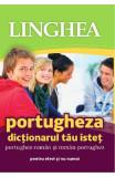 Portugheza. Dictionarul tau istet portughez-roman, roman-portughez