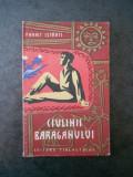 PANAIT ISTRATI - CIULINII BARAGANULUI (1957, Editie cartonata)