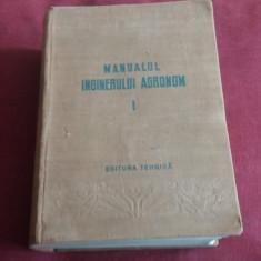 MANUALUL INGINERULUI AGRONOM VOL 1 1952