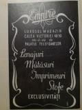 reclamă interbelică EMPIRE, magazin Calea Victoriei 48-50 mătăsuri stofe lenjuri