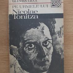 VALENTIN CIUCA- PE URMELE LUI NICOLAE TONITZA, r4f