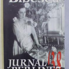 MARTHA BIBESCU, JURNAL BERLINEZ '38 BUC. 2001