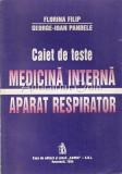 Caiet De Teste. Medicina Interna. Aparat Respirator - Florina Filip