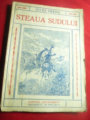 Jules Verne -Steaua Sudului -Ed.Cugetarea, interbelica , trad. Ion Pas,128 pag foto