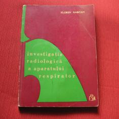 INVESTIGATIA RADIOLOGICA A APARATULUI RESPIRATOR - FLORIN BARCAN