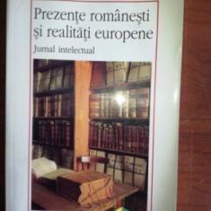 Prezente romanesti si realitati europene- Adrian Marino