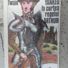 Un Yankeu La Curtea Regelui Arthur - Mark Twain ,532180