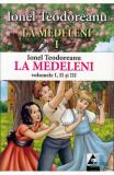 La Medeleni 1+2+3, Ionel Teodoreanu