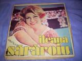 Disc vinil Ileana Sărăroiu muzică populară, set incomplet