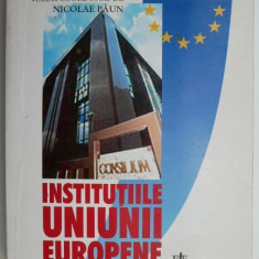 Institutiile Uniunii Europene – Nicolae Paun