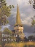 Cumpara ieftin Biserici de lemn din Salaj
