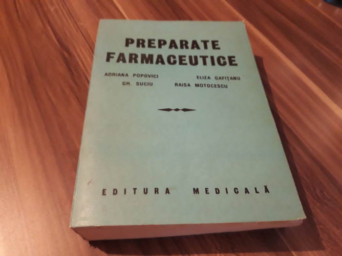PREPARATE FARMACEUTICE ADRIANA POPOVICI 1987/712 PAG.