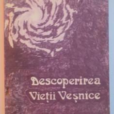 DESCOPERIREA VIETII VESNICE , INTRODUCERE IN CREDINTA CRESTINA de NICOLAE ARSENIEV , 1991