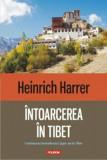 Intoarcerea in Tibet/Heinrich Harrer