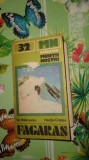 Muntii Fagaras nr 32 colectia muntii nostri cu harta