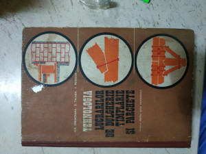 Tehnologia lucrărilor de dulgherie tâmplărie și parchetare